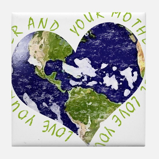 Love your Mother Earth Day Heart Tile Coaster