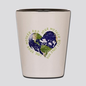 Love your Mother Earth Day Heart Shot Glass