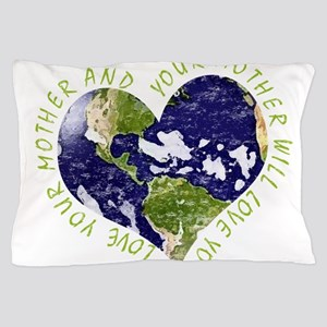 Love your Mother Earth Day Heart Pillow Case