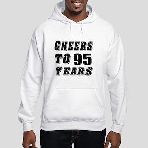 Cheers To 95 Hooded Sweatshirt