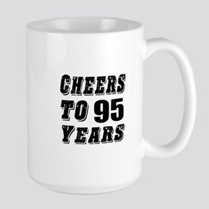 Cheers To 95 Large Mug