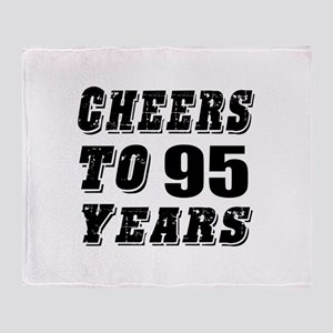 Cheers To 95 Throw Blanket