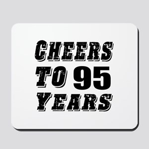 Cheers To 95 Mousepad