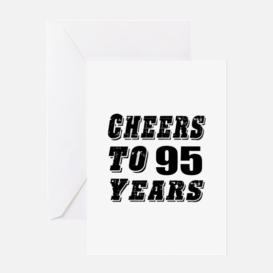 Cheers To 95 Greeting Card