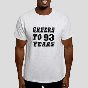 Cheers To 93 Light T-Shirt