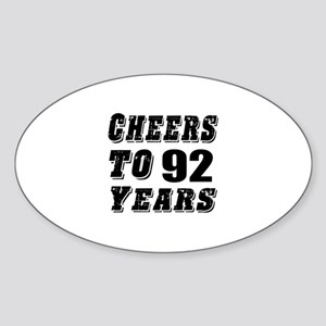 Cheers To 92 Sticker (Oval)