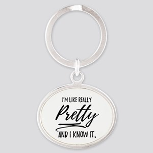 Cute Fun Gift for Her | Like Really Oval Keychain