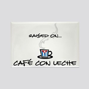Raised on Café con Leche Rectangle Magnet