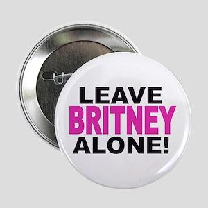 Leave Britney Alone! Button