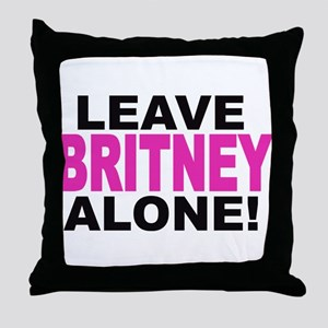 Leave Britney Alone! Throw Pillow