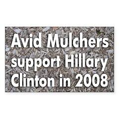 Avid Mulchers for Clinton bumper sticker