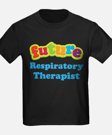 Future Respiratory Therapis T-Shirt