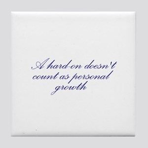Hard-on not Personal Growth Tile Coaster