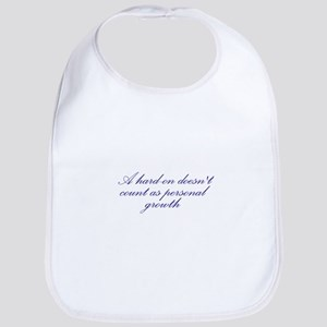 Hard-on not Personal Growth Bib