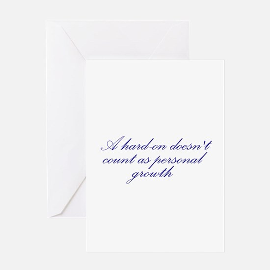 Hard-on not Personal Growth Greeting Card