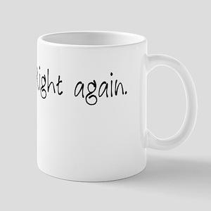 Right again. Mugs