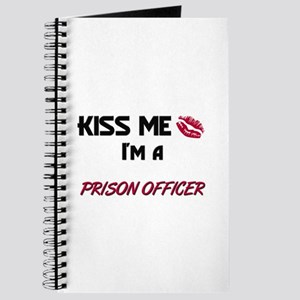 Kiss Me I'm a PRISON OFFICER Journal