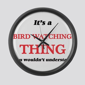 It's a Bird Watching thing, y Large Wall Clock