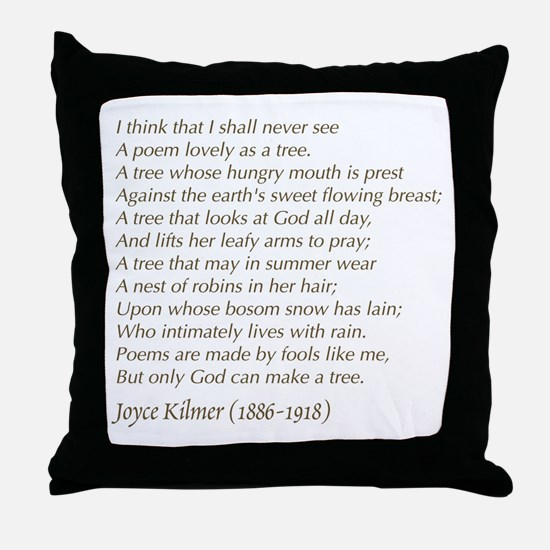 Joyce Kilmer Tree Poem Throw Pillow