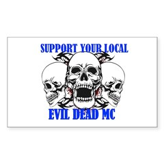 Support Your Local Evil Dead Mc Decal