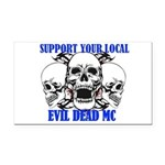 Support Your Local Evil Dead Rectangle Car Magnet