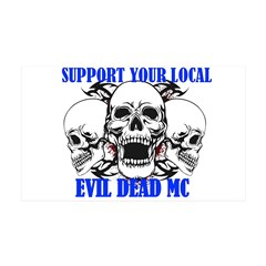Support Your Local Evil Dead Mc Wall Decal