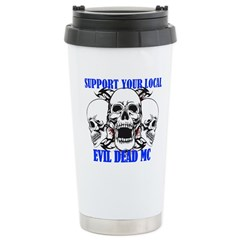 Support Your Local Evil Stainless Steel Travel Mug