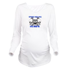 Support Your Local Long Sleeve Maternity T-Shirt