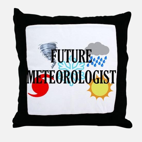 Future Meteorologist Throw Pillow