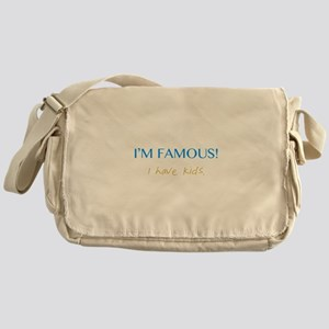 I'M FAMOUS! Messenger Bag