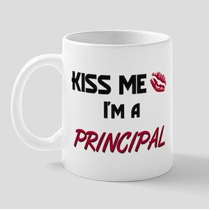 Kiss Me I'm a PRINCIPAL Mug