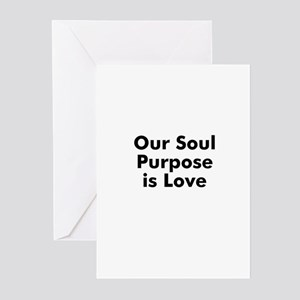 Our Soul Purpose is Love Greeting Cards (Pk of 10)