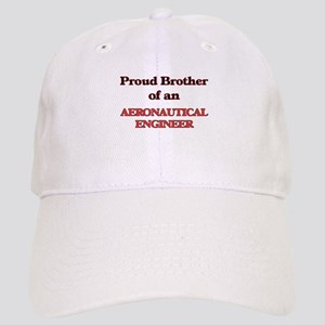 Proud Brother of a Aeronautical Engineer Cap