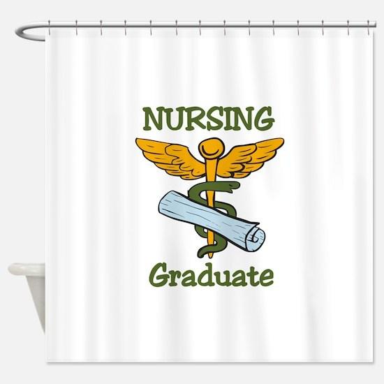 Nursing Graduate Shower Curtain