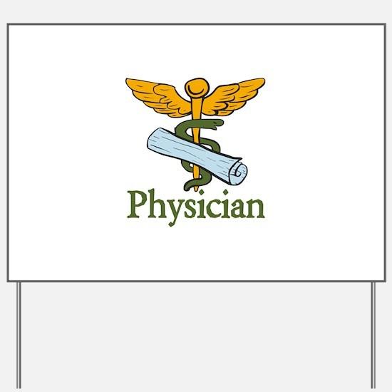 Physician Yard Sign