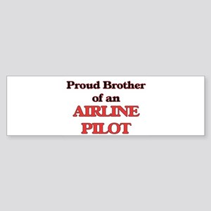 Proud Brother of a Airline Pilot Bumper Sticker