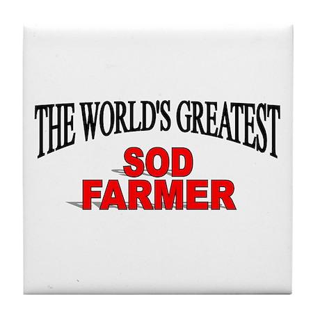 """""""The World's Greatest Sod Farmer"""" Tile Coaster"""