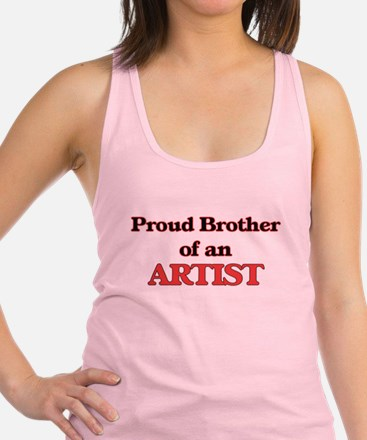 Proud Brother of a Artist Racerback Tank Top