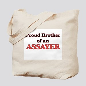 Proud Brother of a Assayer Tote Bag