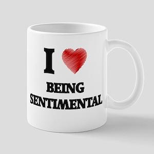being sentimental Mugs