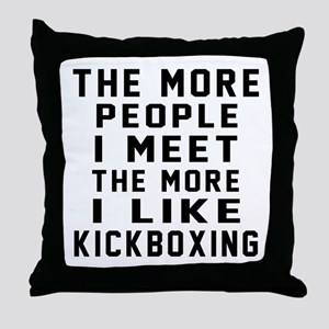 I Like kickboxing Throw Pillow