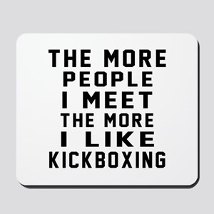 I Like kickboxing Mousepad