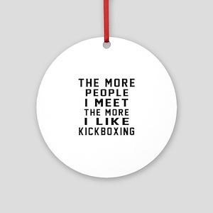 I Like kickboxing Round Ornament
