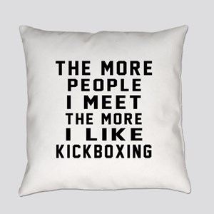 I Like kickboxing Everyday Pillow