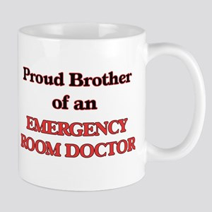 Proud Brother of a Emergency Room Doctor Mugs