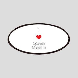 I love Spanish Mastiffs Patch
