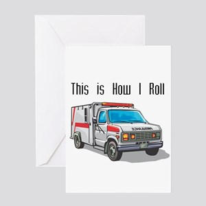 How I Roll (Ambulance) Greeting Card