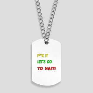 Let's go to Haiti Dog Tags