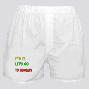 Let's go to Hungary Boxer Shorts