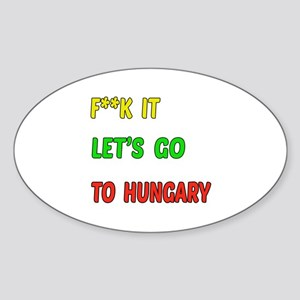 Let's go to Hungary Sticker (Oval)